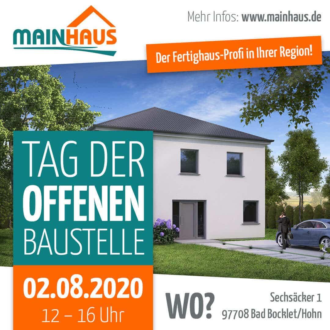 mainHAUS - Tag der offenen Baustelle 02.08.2020 Bad Bocklet / Hohn