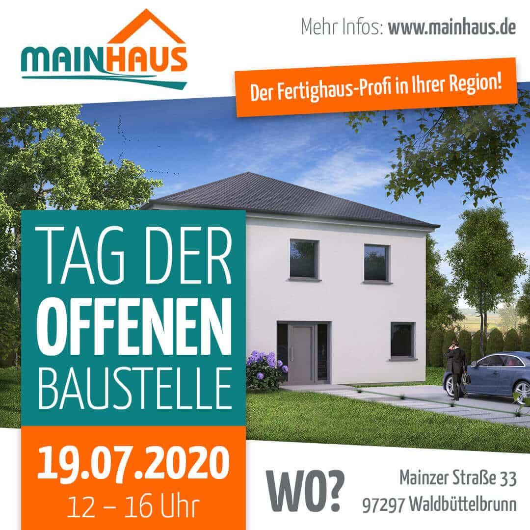 mainHAUS - Tag der offenen Baustelle 19.07.2020 Waldbüttelbrunn